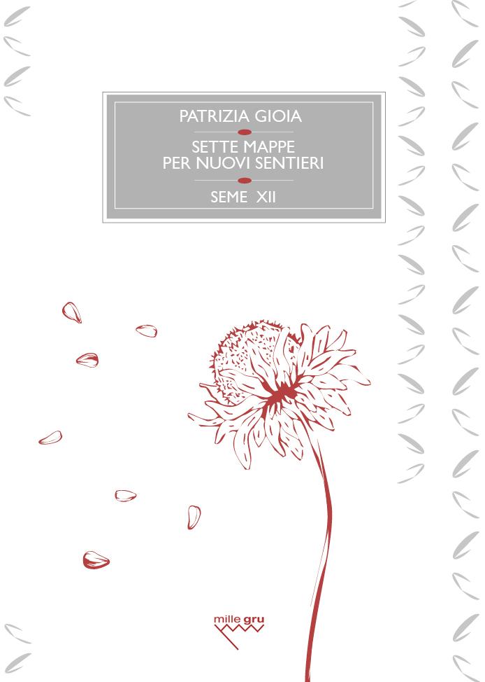 XII seme curato da Patrizia Gioia